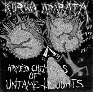 Kurwa Aparata armed chemicals LP