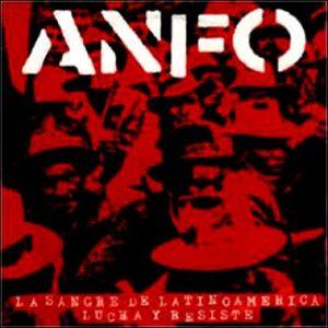 anfo-la sangre de latinoamerica-lucha y resiste