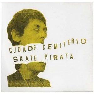 cidade-cemiterio-skate-pirata-split-ep
